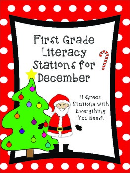 First Grade Literacy Stations for December with BONUS Cale