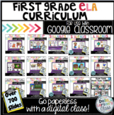 First Grade MEGA ELA Curriculum for Google Classroom