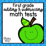 First Grade Math (Adding and Subtracting) Tests