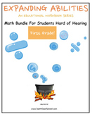 First Grade Math Bundle for Students with Hearing Impairments