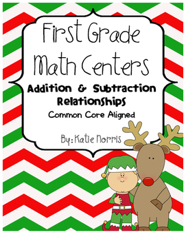 First Grade Math Centers-Addition and Subtraction Relationships