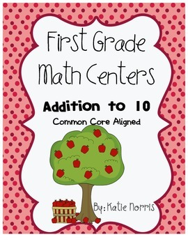 First Grade Math Centers-Addition to 10