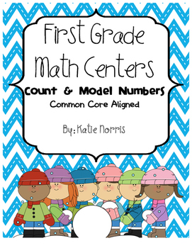 First Grade Math Centers-Count and Model Numbers