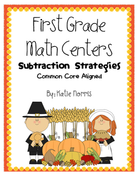 First Grade Math Centers-Subtraction Strategies