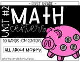 First Grade Math Centers (Unit 2) Money