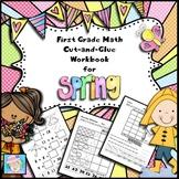 First Grade Math Workbook:  Spring Theme