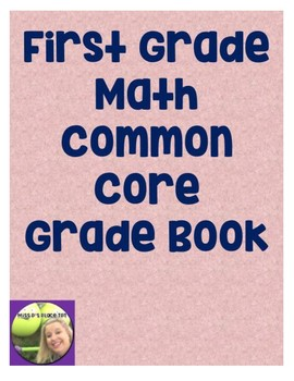 First Grade Math Common Core Gradebook