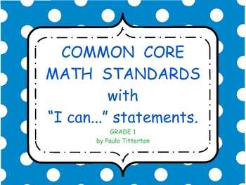 "First Grade Math Common Core Standards with ""We Can"" Statements in Polka Dots"