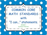 """First Grade Math Common Core Standards with """"We Can"""" State"""