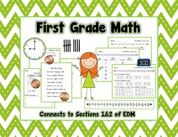 First Grade Math {EDM Sections 1&2}