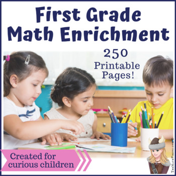 First Grade Math Enrichment Packets & Printables Challenge All Year Long! BUNDLE