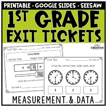 First Grade Math Exit Slips Measurement & Data