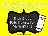 First Grade Math Exit Tickets (Aligned with Unit 3 of Ready Math)