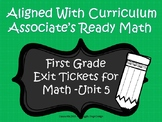 First Grade Math Exit Tickets (Aligned with Unit 5 of Ready Math)