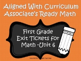 First Grade Math Exit Tickets (Aligned with Unit 6 of Ready Math)