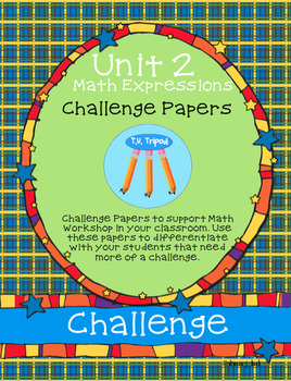 First Grade Math Expressions Common Core Challenge Papers Unit 1