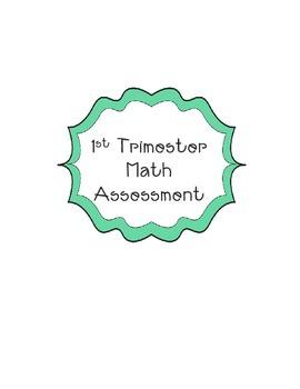 First Grade Math  First Trimester/Quarter Benchmark Assessment Common Core