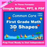 First Grade Math Geometry 3D Shapes Google Slides and PDF