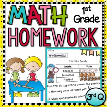 First Grade Math Homework - 3rd  Quarter