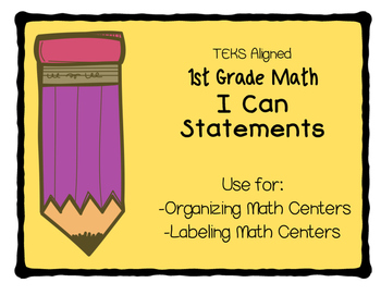 First Grade Math, I Can Statements, TEKS Aligned