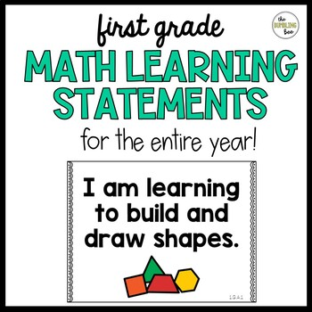 First Grade Math Learning Statement Posters: I Can/I Am Learning..