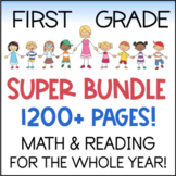 First Grade Math & Reading YEAR LONG BUNDLE 1200+ Pages