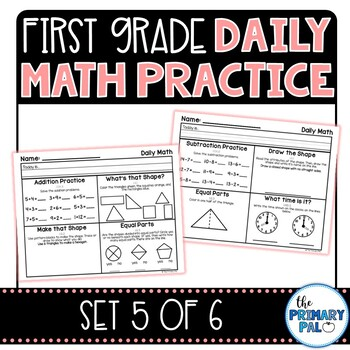 First Grade Daily Math Practice Set 5 By The Primary Pal Tpt
