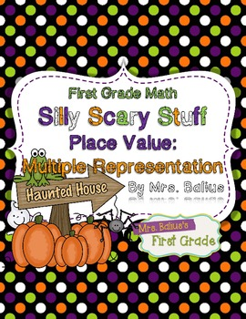 First Grade Math Place Value {Silly Scary Stuff} Multiple Representation