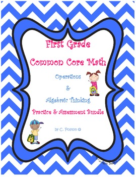 1st Grade Math Bundle {CCSS OA Assessment and Practice Kit}