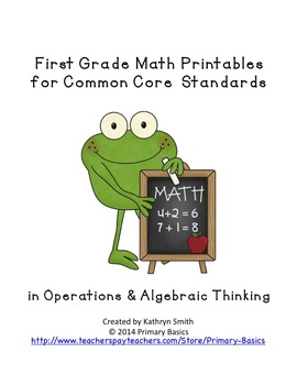 First Grade Common Core Operations and Algebraic Thinking Math Printables