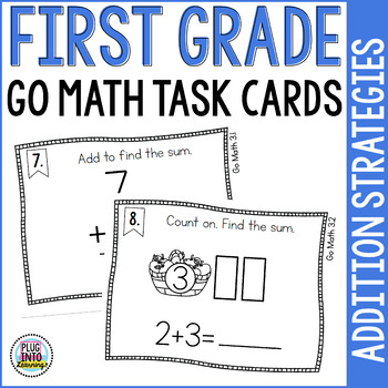 First Grade Math Task Cards: Addition Strategies