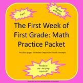First Grade Math:  The First Week Review Packet