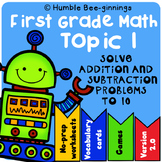 First Grade Math Topic 1, Solve Addition and Subtraction P