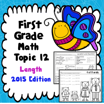 First Grade Math Topic 12: Length 2015 Version