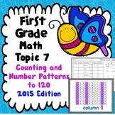First Grade Math Topic 7: Counting and Number Patterns to 120 - 2015 Version