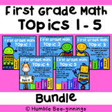 First Grade Math - Topics 1-5 Bundle