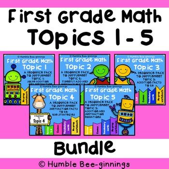 First Grade Math - Topics 1-5 Bundle