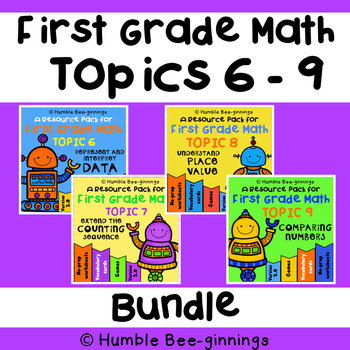 First Grade Math -  Topics 6 - 9 Bundle