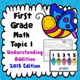 First Grade Math Topic 1: Understanding Addition - 2015 Version