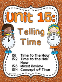 First Grade Math Unit 15 Telling Time to the Hour and Half Hour