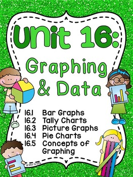 First Grade Math Unit 16 Graphing and Data Analysis
