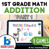 First Grade Math Unit 2: Addition Part 1 Bundle (9 games)