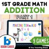 First Grade Math Unit 2: Addition Part 1 (9 games)