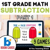 First Grade Math Unit 3: Subtraction Boom Cards Distance Learning