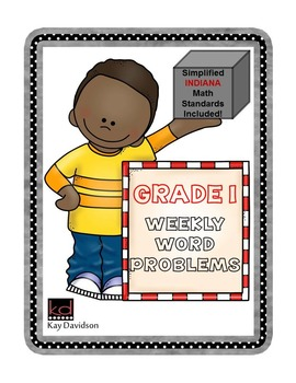 First Grade Math: Weekly Word Problems and INDIANA Math Standards