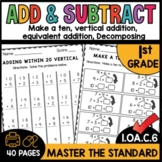 Vertical Addition and Creating a Ten First Grade Math Worksheets