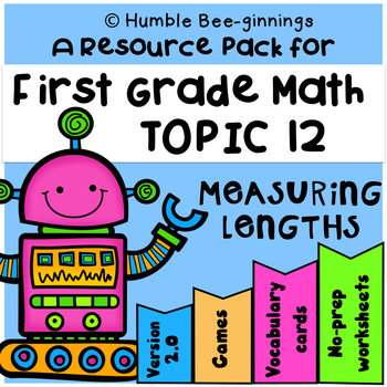 First Grade Math Topic 12, Measuring Lengths - Print and Go!