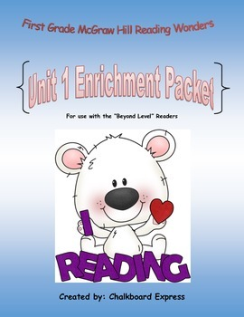 First Grade McGraw Hill Reading Wonders Unit 1 Enrichment Packet