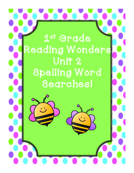 First Grade McGraw Hill Reading Wonders Unit 2 Spelling Wo