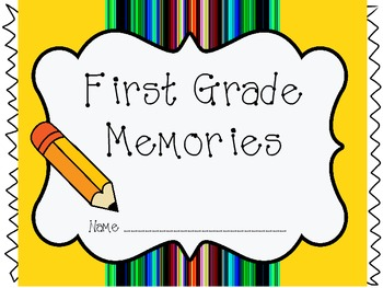 First Grade Memory Book (End of Year Book)